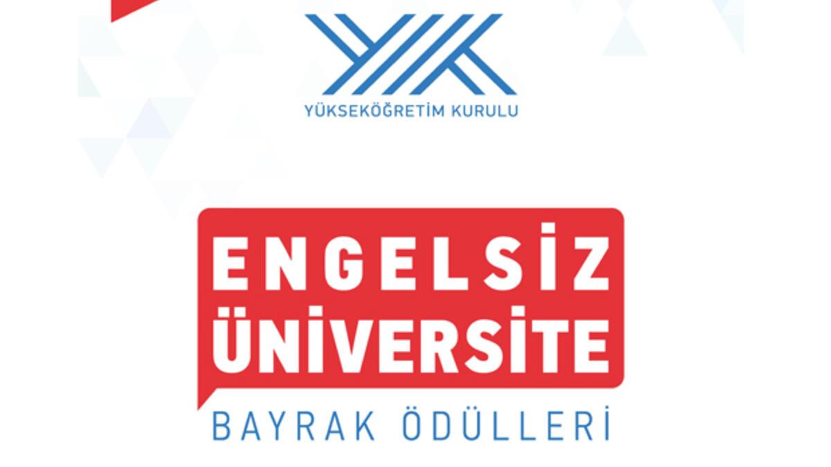 Engelisiz Üniversite Bayrak Ödülleri YÖK